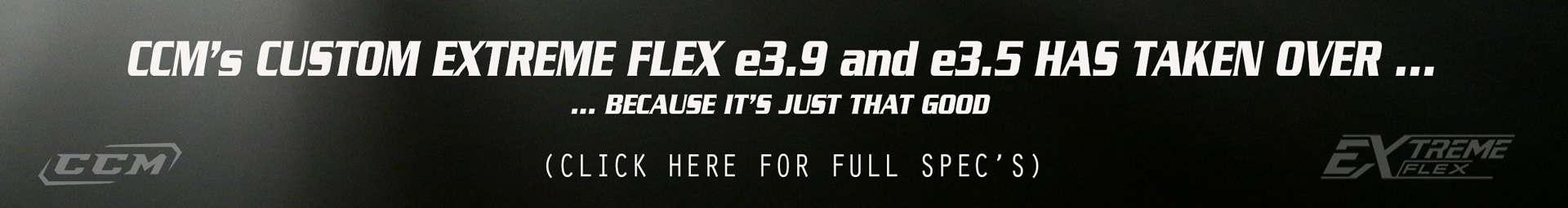 CCM Extreme Flex E3.9 – E.3.5 Custom Goalie Leg Pads