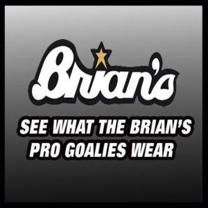 Brian's Goalies Hockey Goalie Equipment